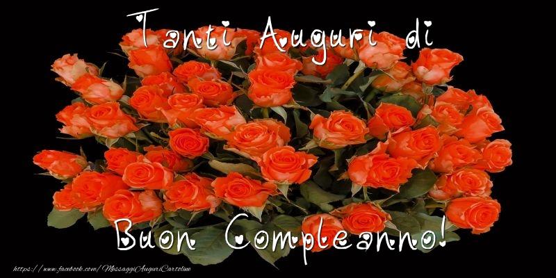 Cartoline con fiori - Tanti Auguri di Buon Compleanno!