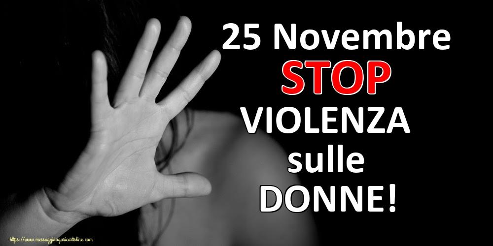 Cartoline per la Giornata contro la violenza sulle donne - 25 Novembre STOP VIOLENZA sulle DONNE!