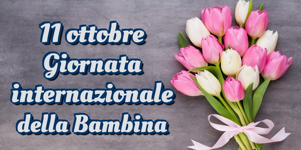 Cartoline per la Giornata delle bambine - 11 ottobre Giornata internazionale della Bambina