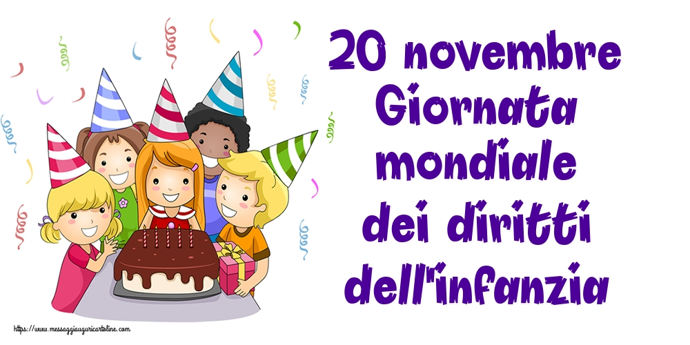 Cartoline per la Giornata internazionale dei diritti dell'infanzia - 20 novembre Giornata mondiale dei diritti dell'infanzia