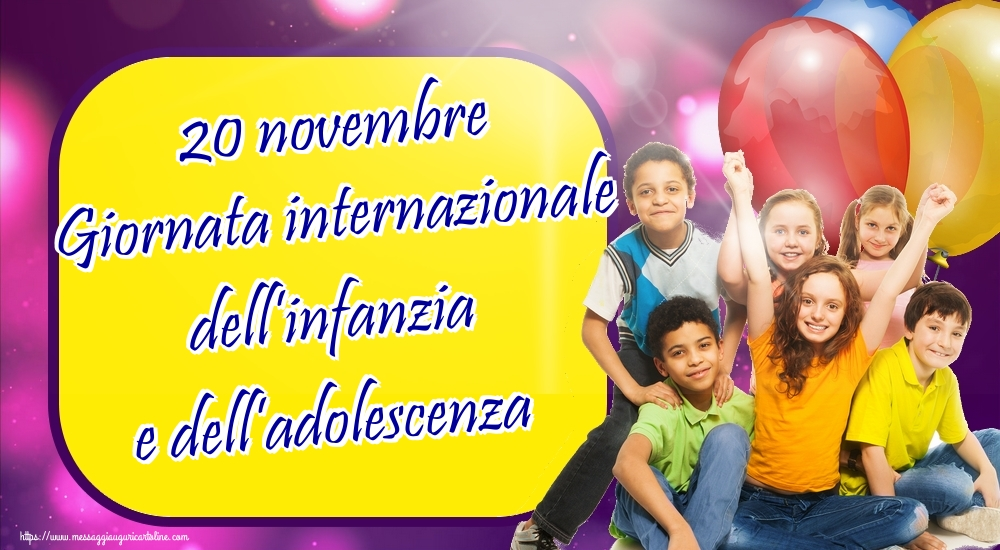 Cartoline per la Giornata internazionale dei diritti dell'infanzia - 20 novembre Giornata internazionale dell'infanzia e dell'adolescenza