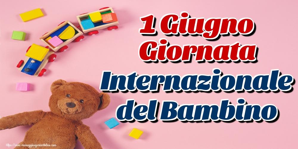 Cartoline per la Giornata Internazionale del Bambino - 1 Giugno Giornata Internazionale del Bambino