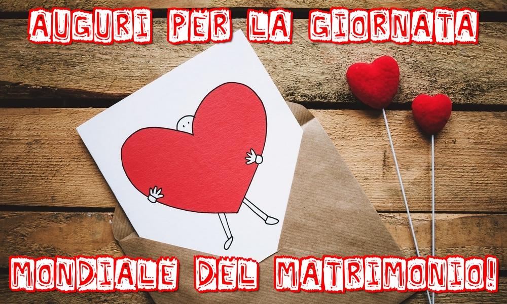 Cartoline Giornata Mondiale del Matrimonio - Auguri per la Giornata mondiale del Matrimonio!