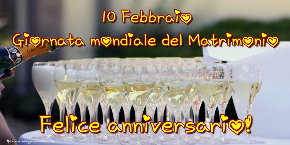 Giornata mondiale del matrimonio 10 Febbraio Giornata mondiale del Matrimonio Felice anniversario!