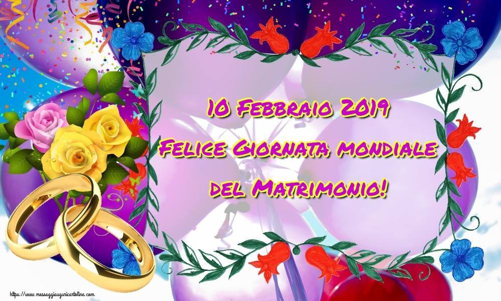 Cartoline Giornata Mondiale del Matrimonio - 10 Febbraio 2019 Felice Giornata mondiale del Matrimonio!