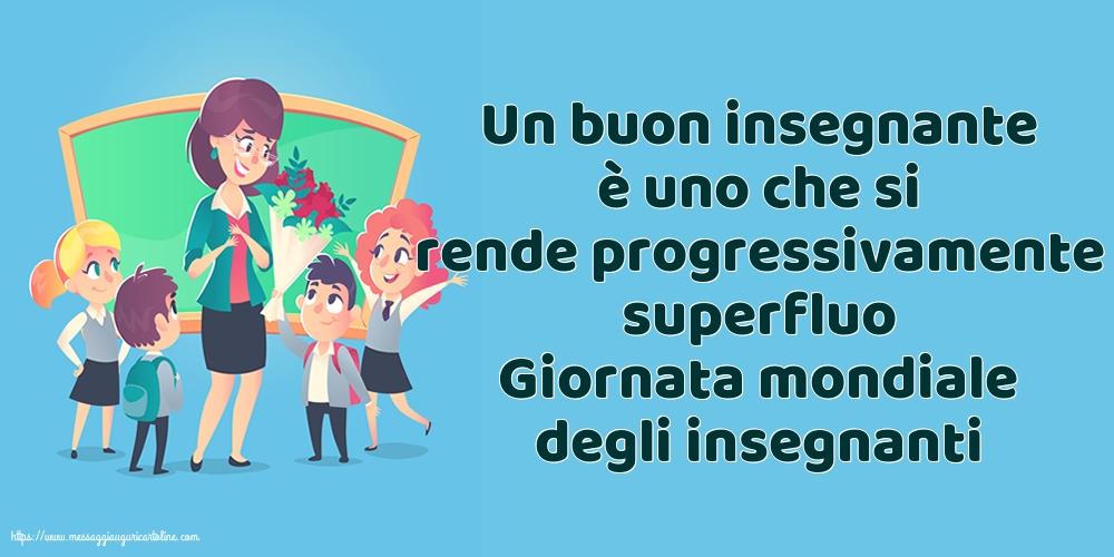 Cartoline per la Giornata mondiale degli insegnanti - Giornata mondiale degli insegnanti