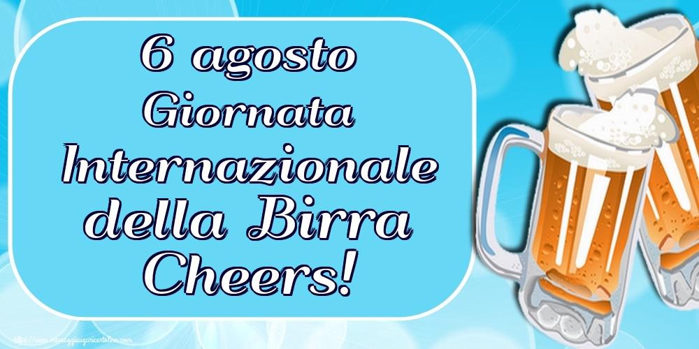 Cartoline per la Giornata Mondiale della Birra - 6 agosto Giornata Internazionale della Birra Cheers!