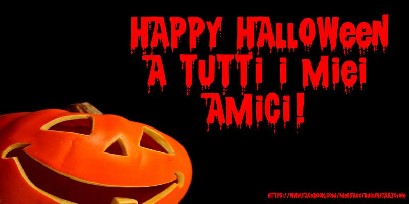 Cartoline di Halloween - Happy Halloween a tutti i miei amici!