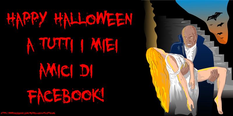 Cartoline di Halloween - Happy Halloween a tutti i miei amici di facebook!