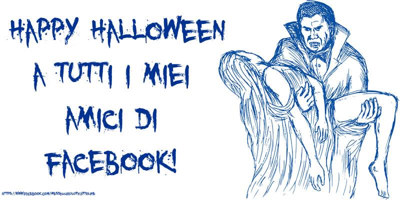 Cartoline di Halloween - Happy Halloween a tutti i miei amici di facebook! Cartolina con Dracula