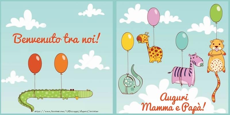Cartoline di nascita - Benvenuto tra noi! Auguri Mamma e Papà!