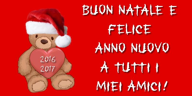 Cartoline di Natale - Buon Natale e Felice Anno Nuovo a tutti i miei amici!
