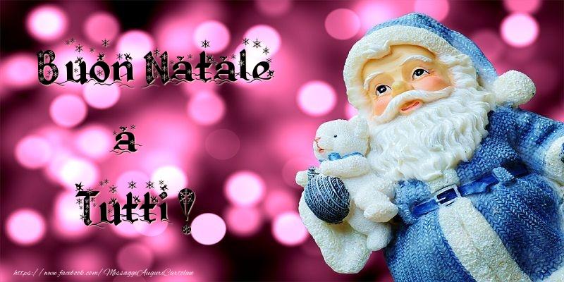 Cartoline di Natale - Buon natale a tutti