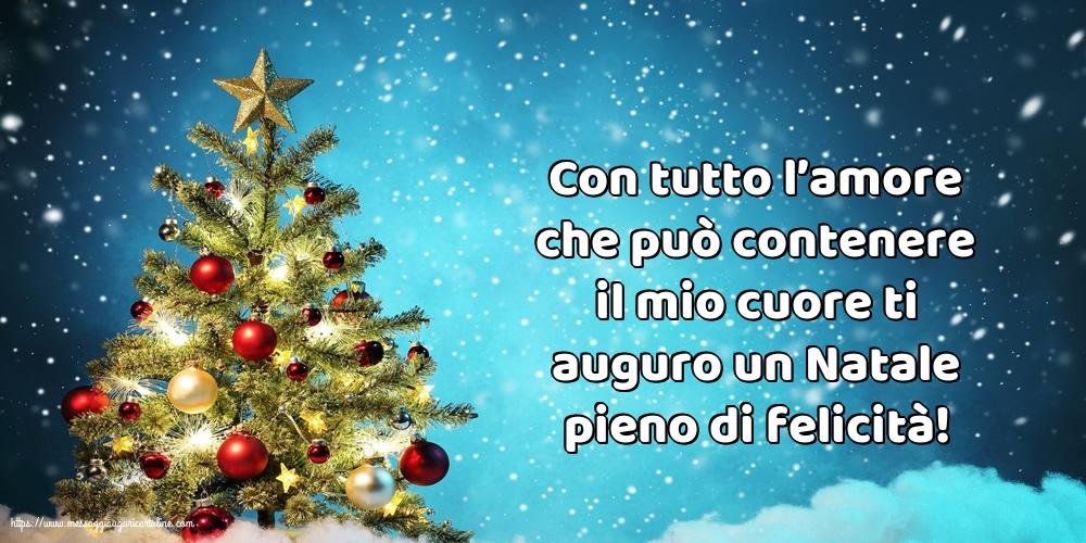 Cartoline di Natale - Ti auguro un Natale pieno di felicità!