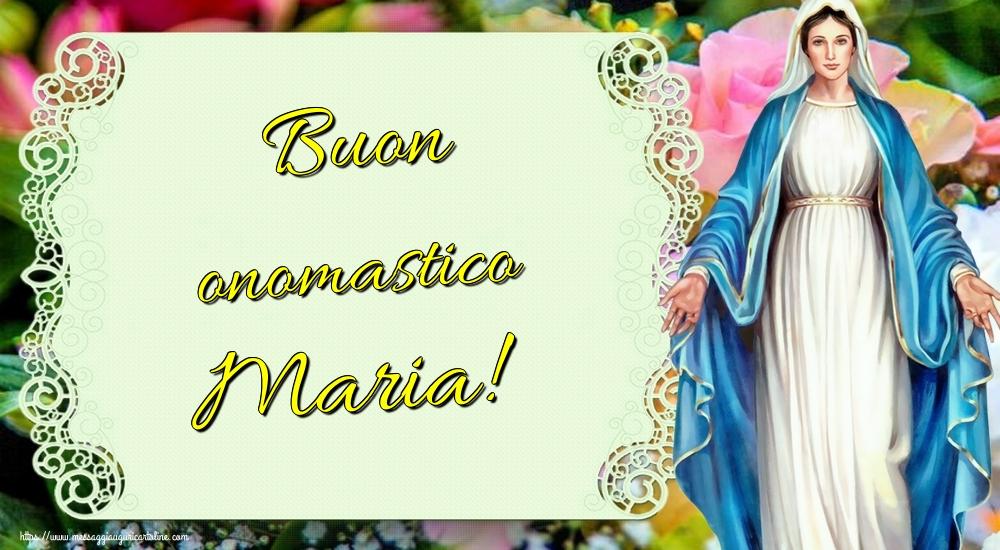 Cartoline per la Natività della Beata Vergine Maria - Buon onomastico Maria!