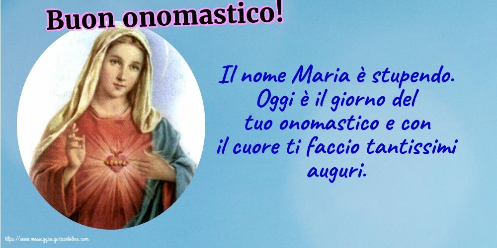 Natività della Beata Vergine Maria Buon onomastico!
