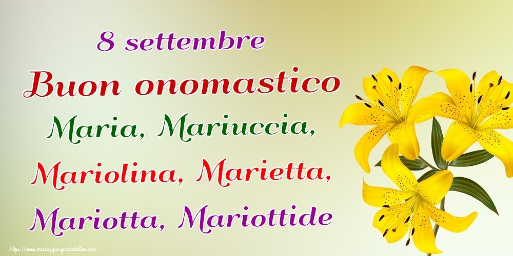 Cartoline per la Natività della Beata Vergine Maria - 8 settembre Buon onomastico Maria, Mariuccia, Mariolina, Marietta, Mariotta, Mariottide