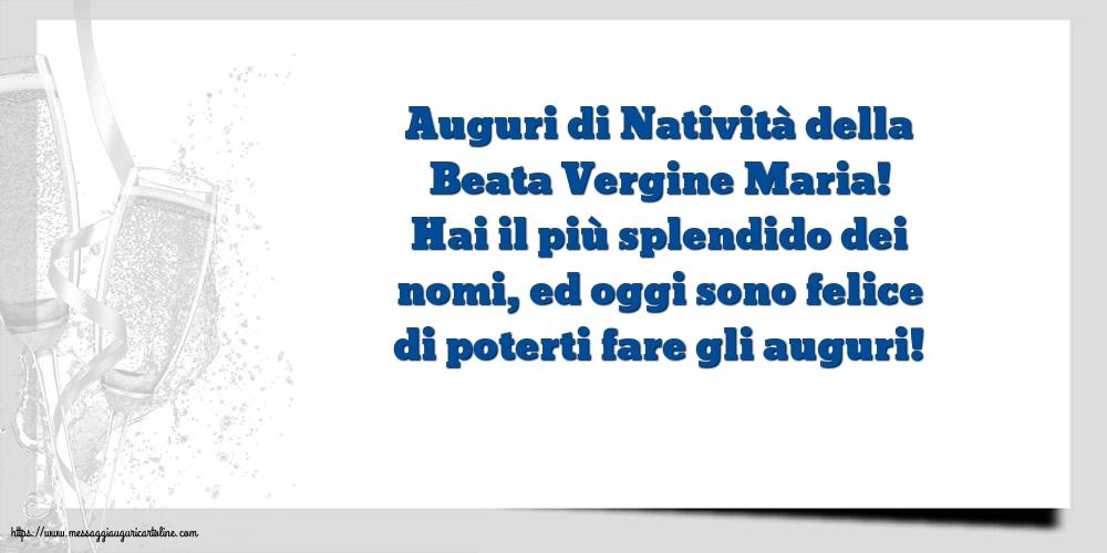 Cartoline per la Natività della Beata Vergine Maria - Auguri di Natività della Beata Vergine Maria!