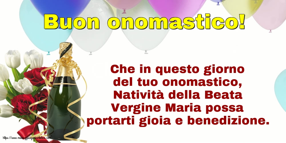 Cartoline per la Natività della Beata Vergine Maria con messaggi - Buon onomastico!
