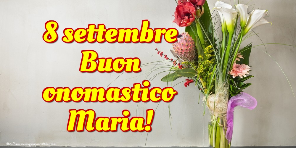 Cartoline per la Natività della Beata Vergine Maria - 8 settembre Buon onomastico Maria!