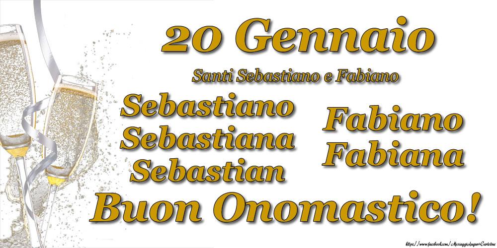 Cartoline di onomastico - 20 Gennaio - Buon Onomastico Sebastiano, Sebastiana, Sebastian, Fabiano, Fabiana!
