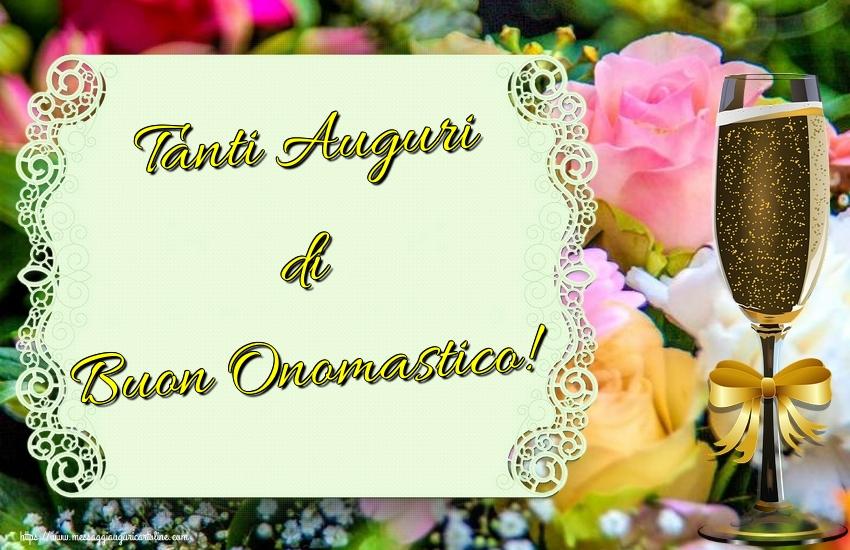 Cartoline di onomastico - Tanti Auguri di Buon Onomastico!