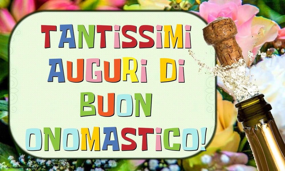 Cartoline di onomastico - Tantissimi auguri di Buon Onomastico!