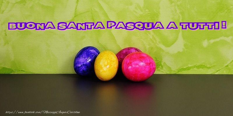 Cartoline di Pasqua - Buona santa pasqua a tutti