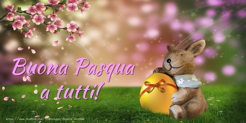 Cartoline di Pasqua - Buona Pasqua a tutti!