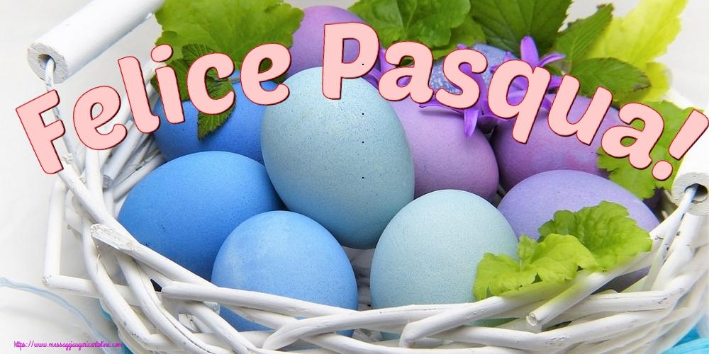 Cartoline di Pasqua - Felice Pasqua!