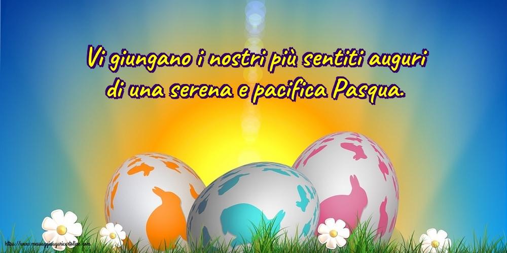 Cartoline di Pasqua - Vi giungano i nostri più sentiti auguri