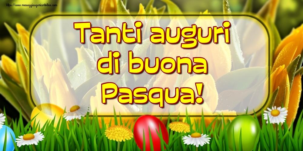 Cartoline di Pasqua - Tanti auguri di buona Pasqua!