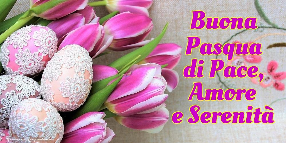 Il più popolari cartoline di Pasqua - Buona Pasqua di Pace, Amore e Serenità