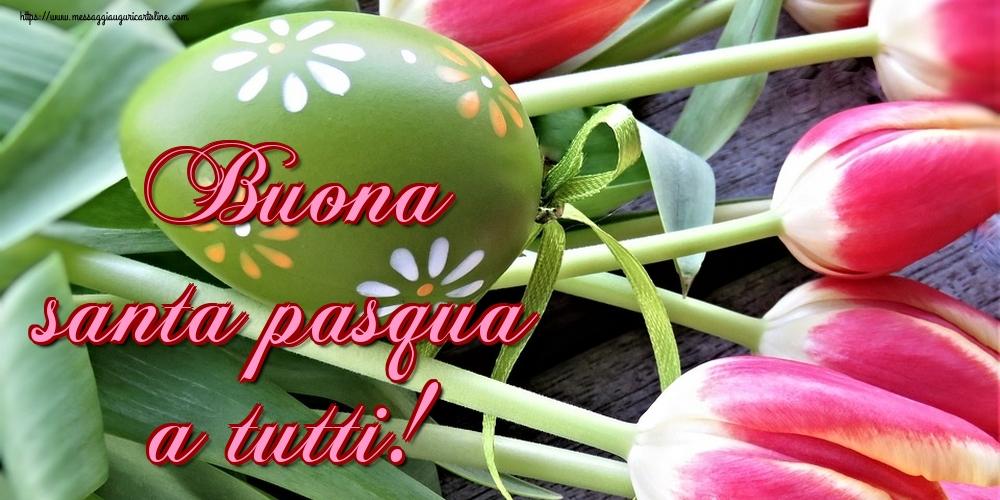 Cartoline di Pasqua - Buona santa pasqua a tutti!