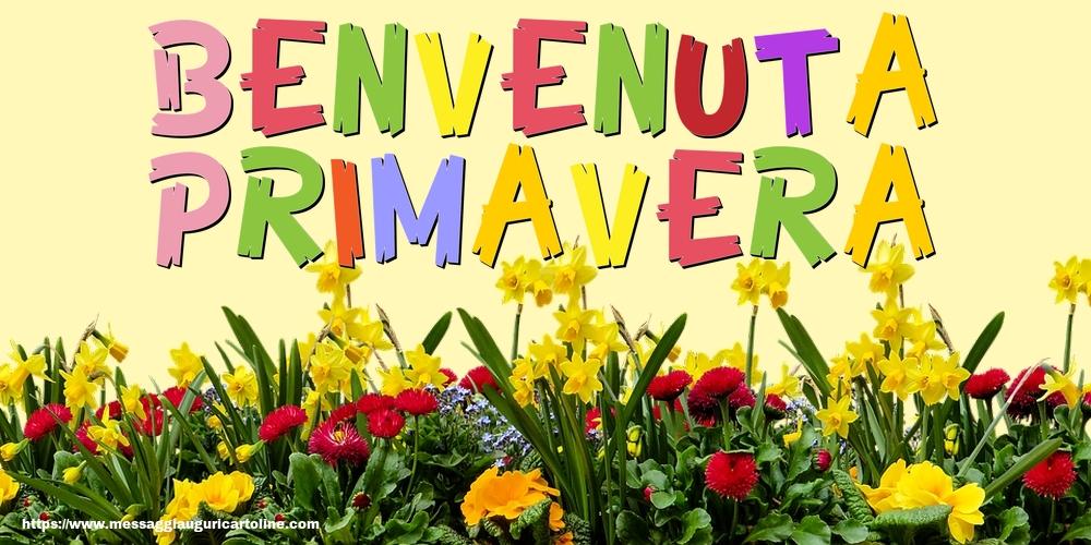 Cartoline di primavera - Benvenuta primavera - messaggiauguricartoline.com
