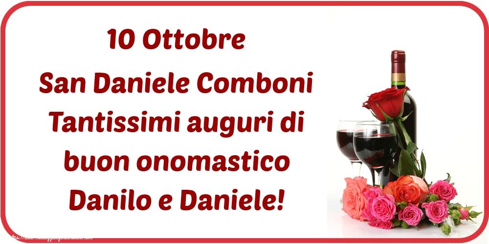 Cartoline per la San Daniele Comboni - 10 Ottobre San Daniele Comboni Tantissimi auguri di buon onomastico Danilo e Daniele!