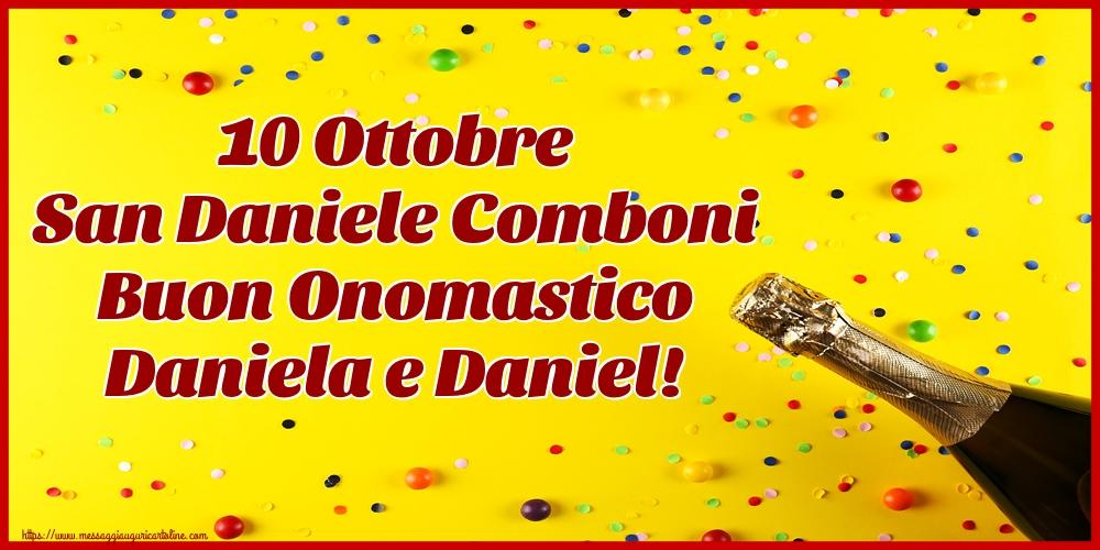 Cartoline per la San Daniele Comboni - 10 Ottobre San Daniele Comboni Buon Onomastico Daniela e Daniel!