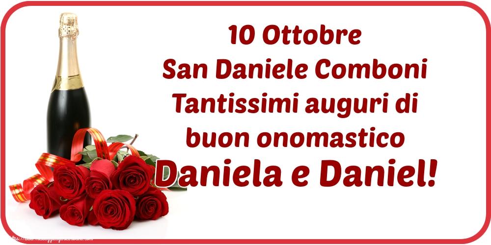 Cartoline per la San Daniele Comboni - 10 Ottobre San Daniele Comboni Tantissimi auguri di buon onomastico Daniela e Daniel!