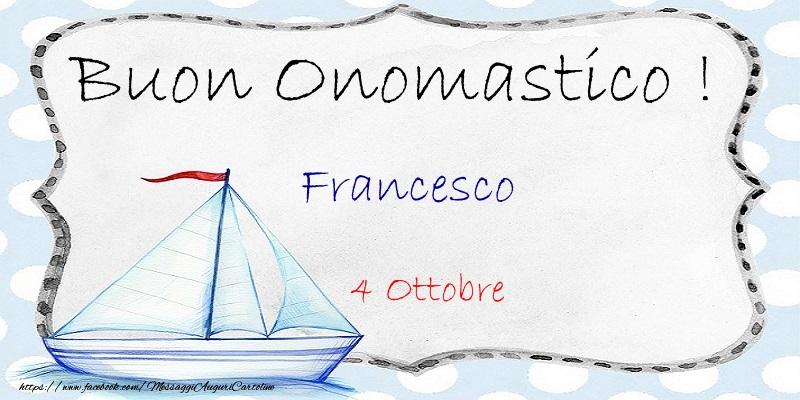 Cartoline di San Francesco - Buon Onomastico  Francesco! 4 Ottobre