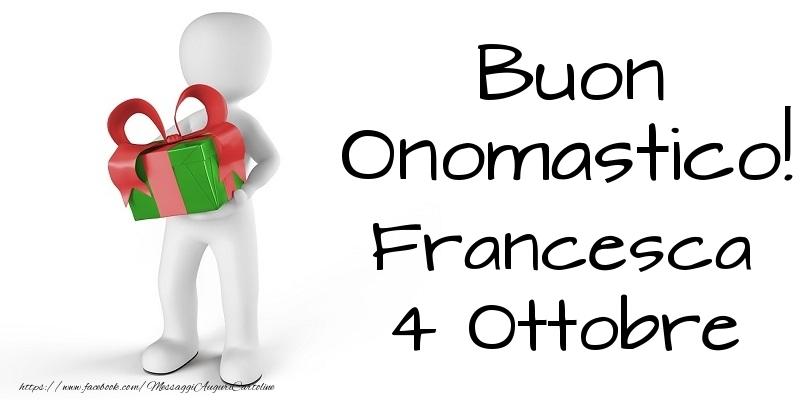 Cartoline di San Francesco - Buon Onomastico  Francesca! 4 Ottobre