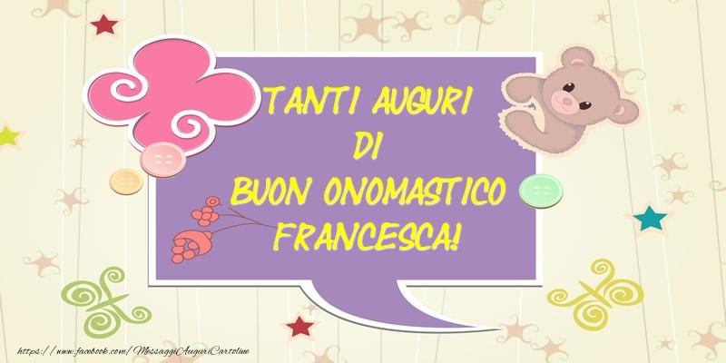 Cartoline di San Francesco - Tanti Auguri di Buon Onomastico Francesca! - messaggiauguricartoline.com