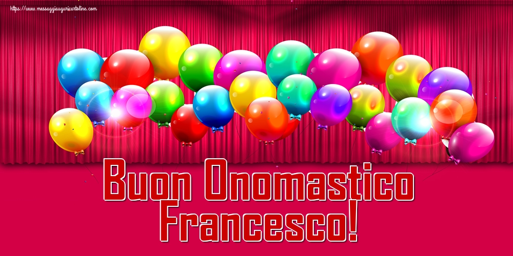 Cartoline di San Francesco - Buon Onomastico Francesco!