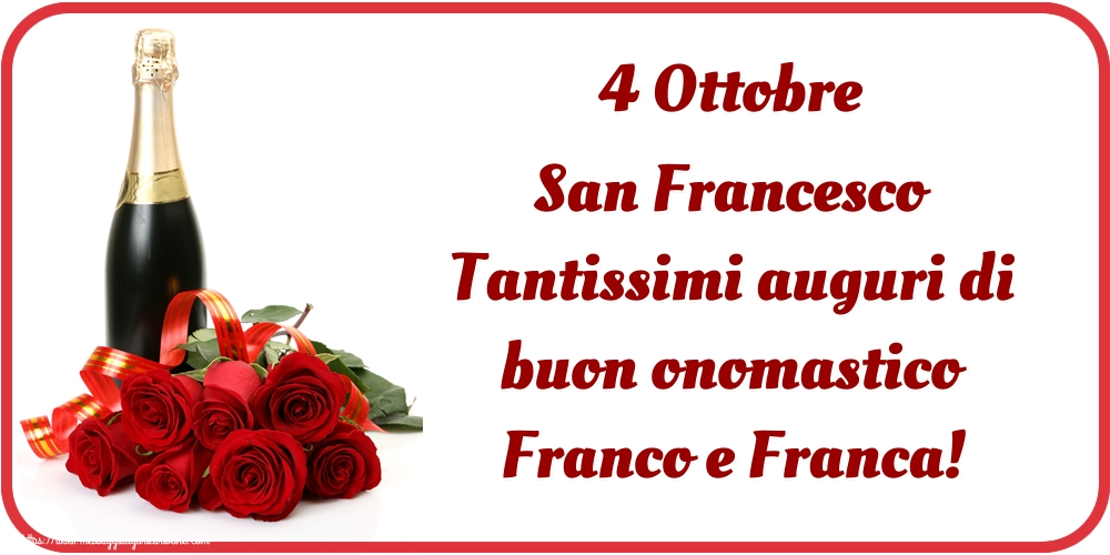 Cartoline di San Francesco - 4 Ottobre San Francesco Tantissimi auguri di buon onomastico Franco e Franca!