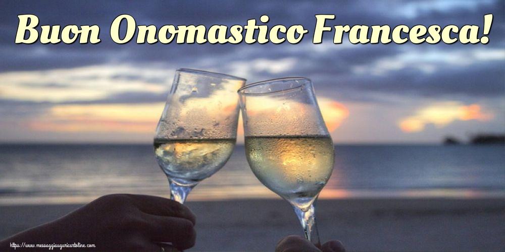 Cartoline di San Francesco - Buon Onomastico Francesca!