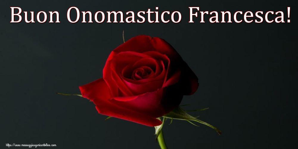 Cartoline di San Francesco con fiori - Buon Onomastico Francesca!