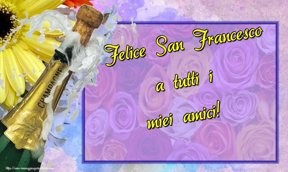 Cartoline di San Francesco - Felice San Francesco a tutti i miei amici! - messaggiauguricartoline.com