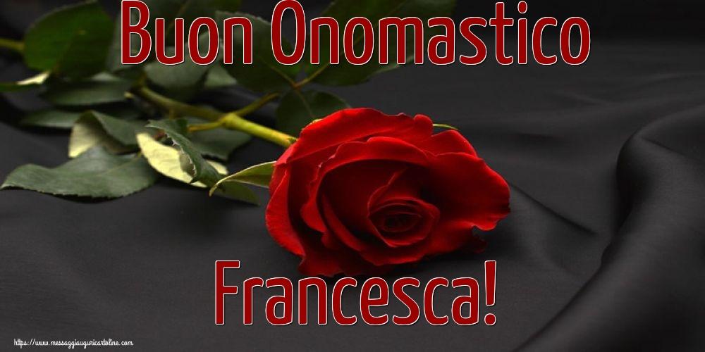 Cartoline di San Francesco - Buon Onomastico Francesca! - messaggiauguricartoline.com