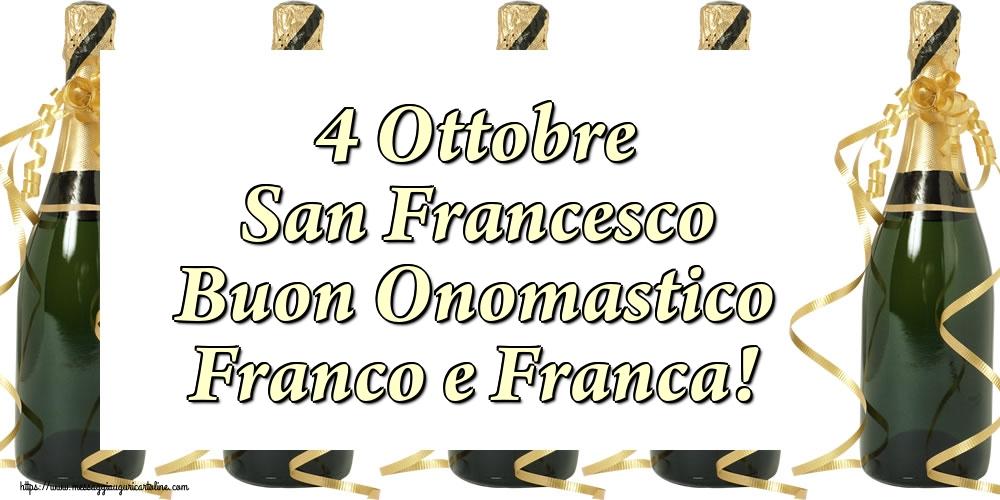 Cartoline di San Francesco - 4 Ottobre San Francesco Buon Onomastico Franco e Franca!