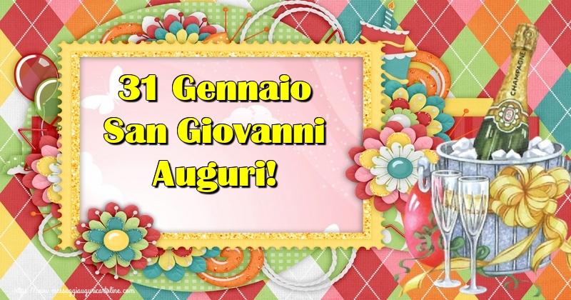 Cartoline di San Giovanni - 31 Gennaio San Giovanni Auguri!
