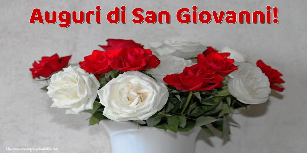 Cartoline di San Giovanni - Auguri di San Giovanni!